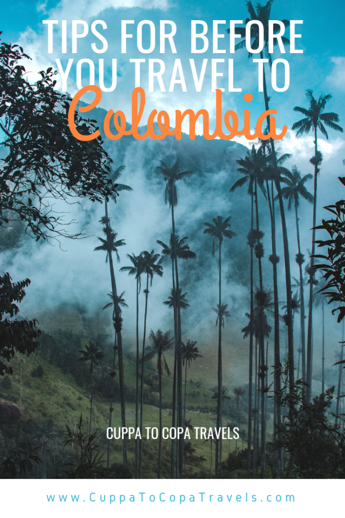 Before you travel to Colombia trips | Travel guide | Digital nomad travel couple blog | Cuppa to Copa Travels
