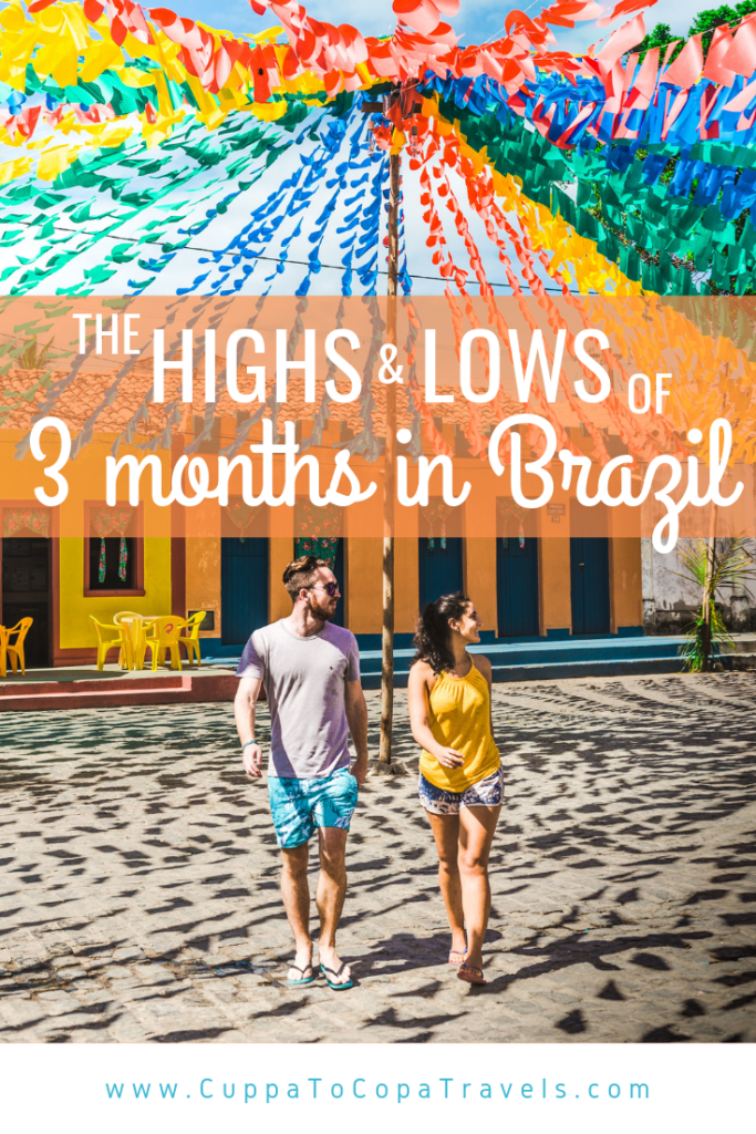 3 months travel in Brazil best and worst moments of Brazil trip couple travel